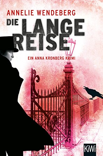 Die lange Reise: Anna Kronbergs dritter Fall