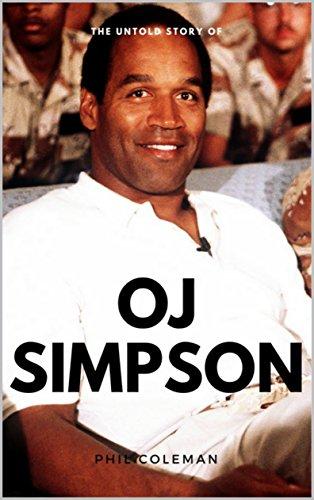 The Untold Story of OJ SIMPSON (English Edition) eBook ...