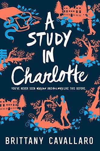 A Study in Charlotte (Charlotte Holmes Novel Book 1) de [Brittany Cavallaro]