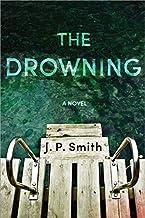 The Drowning: A Novel