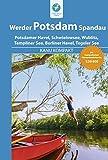 Kanu Kompakt Potsdam, Werder, Spandau: 4 Kanutouren mit topografischen Wasserwanderkarten: 4 Kanutouren mit topografischen Wasserwanderkarten 1:60000 - Michael Hennemann