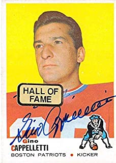 Gino Cappelletti autographed football card (Boston Patriots) 1969 Topps #172 as pictured sticker on front