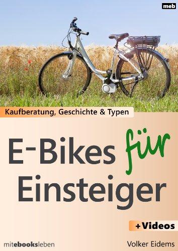 E-Bikes für Einsteiger: Kaufberatung, Geschichte und Typen