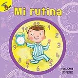 Mi Rutina: My Routine (Todo Sobre Mí/ All About Me)