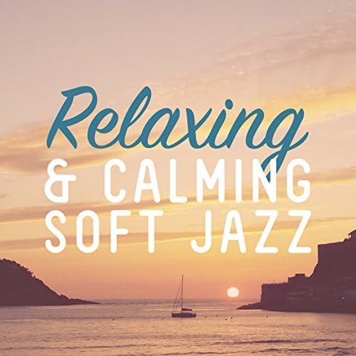 Calming Jazz, Relaxing Jazz Music & Soft Jazz