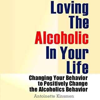 Loving the Alcoholic in Your Life  cover art