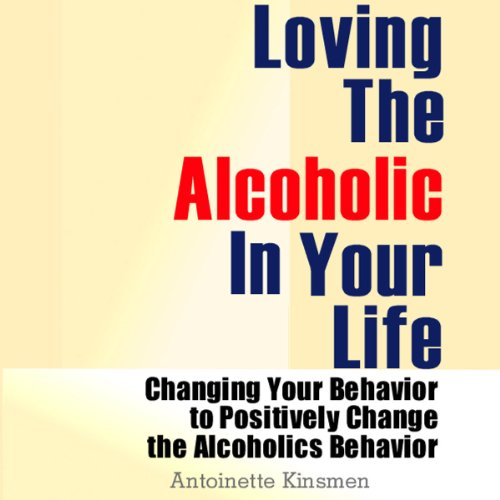 Loving the Alcoholic in Your Life Titelbild