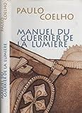 Manuel du guerrier de la lumière - France loisirs - 01/01/1999