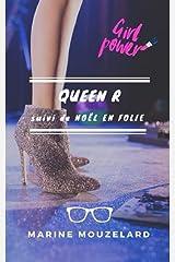 Queen R (suivi de Noël en folie) Format Kindle