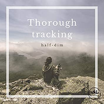 Thorough tracking