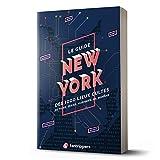 Le guide New York des 1000 lieux cultes de films, séries, musiques, BD, romans