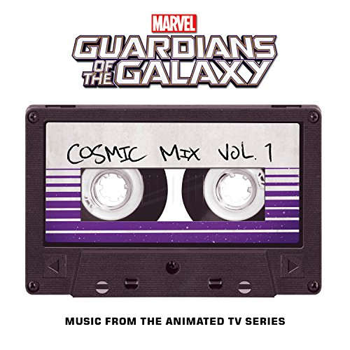 Marvel's Guardians of the Galaxy: Cosmic Mix Vol. 1 (Music from the Animated Television Series) [Casete]