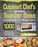 Cuisinart Chef's Convection Toaster Oven Cookbook for...