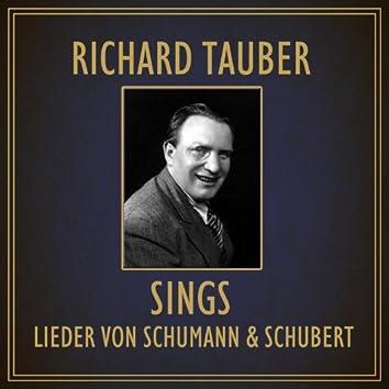 Sings Lieder Von Schumann and Schubert