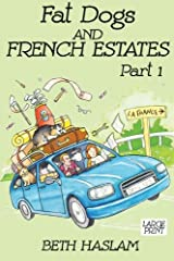 Fat Dogs and French Estates Paperback