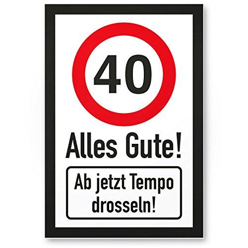 DankeDir! 40 Tempo Drosseln, Kunststoff Schild - Alles Gute, Geschenk 40. Geburtstag, Geschenkidee Geburtstagsgeschenk Vierzigsten, Geburtstagsdeko/Partydeko/Party Zubehör/Geburtstagskarte