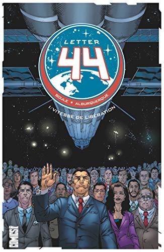 Letter 44 - Tome 01 - Offre Spéciale: Vitesse de libération (Comics)