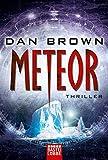 Meteor: Thriller . - Dan Brown