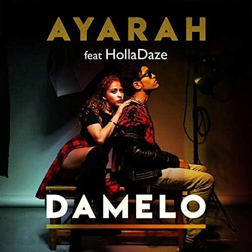Ayarah feat. Holladaze