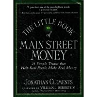 The Little Book Of Main Street Money: 21 Simple Truths That Help Real People Make Real Money(ISBN=9780470473238)