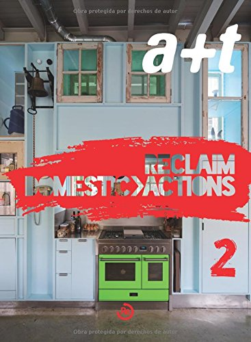 a+t 42 RECLAIM - DOMESTIC ACTIONS 2 (serie RECLAIM, Bilingüe) (a+t Revista)