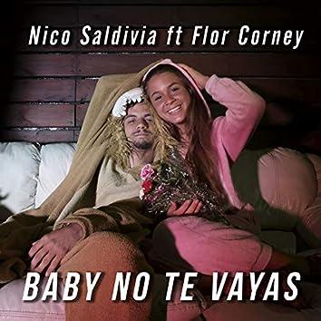 Baby No Te Vayas