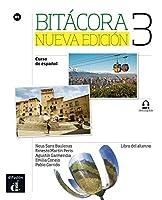 Bitcora 3. Nueva edicin. B1. Libro del alumno + MP3 descargable: Curso de espaol