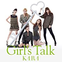 GIRLS TALK(CD+DVD)(ltd.ed.)(TYPE A) by KARA (2010-11-24)