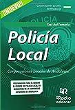 Policía Local. Corporaciones Locales de Andalucía. Test del Temario