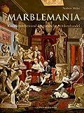 Marblemania: Kavaliersreisen und der römische Antikenhandel