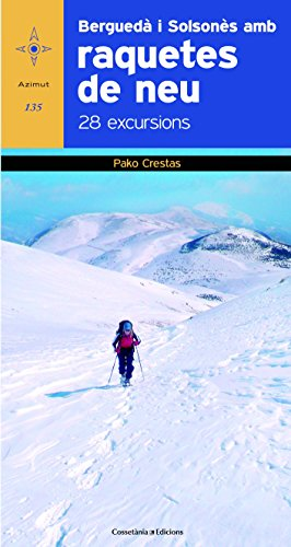 Berguedà I Solsonès 28 Excursions Amb Raquetes De Neu (Azimut)
