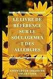 Le Livre De Référence Sur Le Soulagement Des Allergies