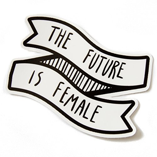 """""""The Future Is Female"""" Waterproof Vinyl Sticker of a Black and White Banner with Feminist Quote"""