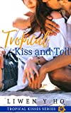 Tropical Kiss and Tell: A Christian Contemporary...