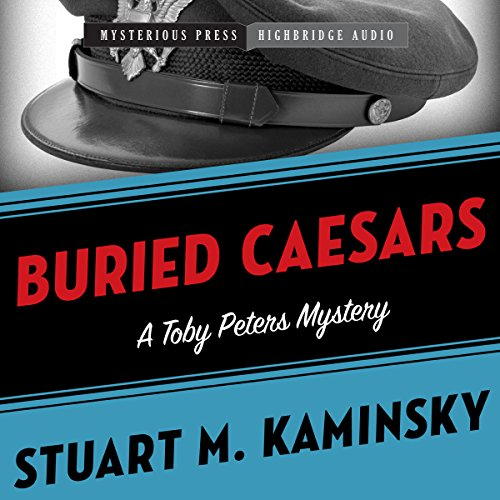 Buried Caesars     Toby Peters, Book 14              By:                                                                                                                                 Stuart Kaminsky                               Narrated by:                                                                                                                                 Stephen Bowlby                      Length: 6 hrs and 10 mins     12 ratings     Overall 4.0