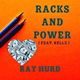 Racks and Power (feat. Kellz)