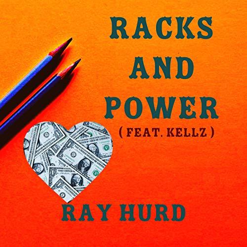 Racks and Power (feat. Kellz) ✅