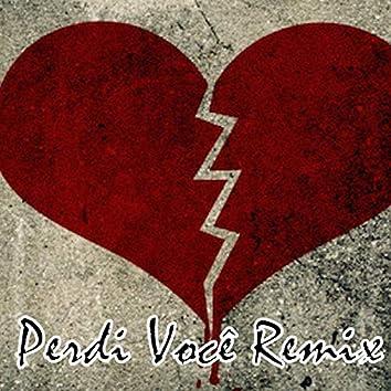 Perdi Você (Remix)