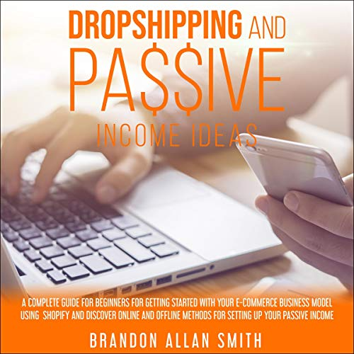 Dropshipping and Passive Income Ideas cover art