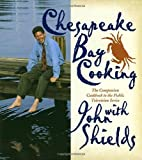 Chesapeake Bay Cooking: The Companion Cookbook to the Public Television Series