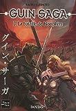 Guin Saga, Tome 3 - La bataille de Nociphère
