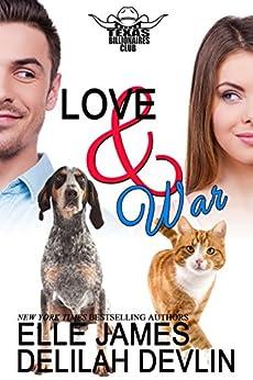Love & War (Texas Billionaires Club Book 4) by [Elle James, Delilah Devlin]