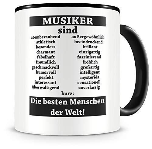 Samunshi® Musiker sind Tasse Beruf Geschenk Kaffeetasse Teetasse Kaffeepott Kaffeebecher Becher (Musiker sind. 300ml schwarz/schwarz)