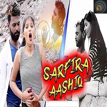Sarfira Aashiq