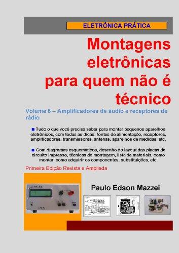 Volume 6 - Amplificadores de áudio e receptores de rádio ...