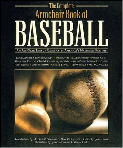 The Complete Armchair Book of Baseball: An All-Star Lineup Celebrates America's National Pastime (2004-09-01)