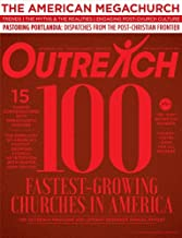 Outreach 100 Fastest-Growing and Largest Churches in America (Volume 15, Special Issue, September 2016)