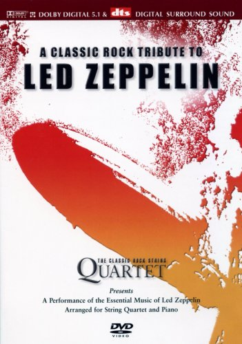 A Classic Rock Tribute To Led Zeppelin - The Classic Rock String Quartet