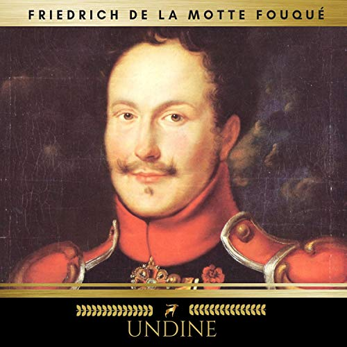 Undine                   By:                                                                                                                                 Friedrich de la Motte Fouqué                               Narrated by:                                                                                                                                 Joachim Speidel                      Length: 3 hrs and 15 mins     Not rated yet     Overall 0.0