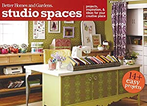 Studio Spaces: Projects, Inspiration & Ideas for Your Creative Place (Better Homes and Gardens Crafts)